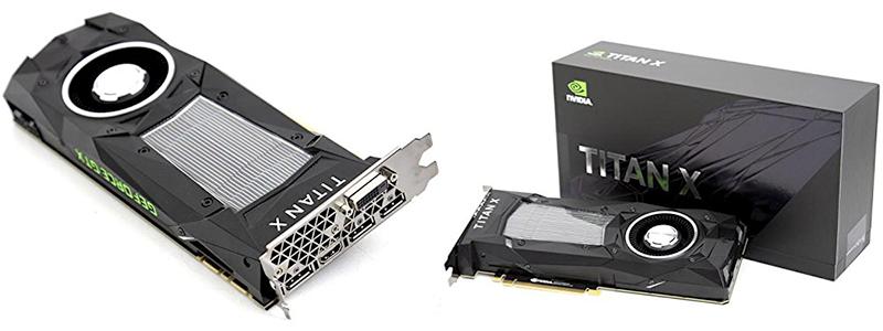 nvidia titan x - The most advanced NVIDIA graphics card