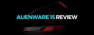 Alienware 15 review