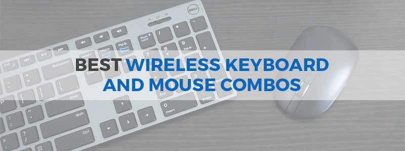 Best wireless keyboard and mouse combos