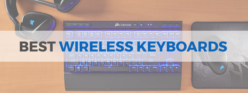 10 Best Wireless Keyboards in 2019 - USB And Bluetooth