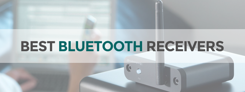 11 Best Bluetooth Audio Receivers In 2019 - The Tech Lounge