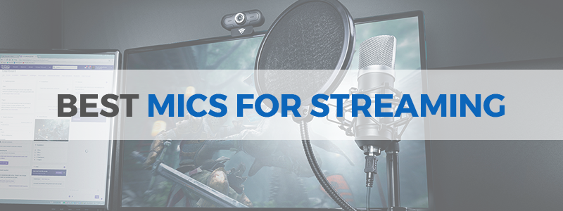 12 Best Microphones for Streaming in 2019 - The Tech Lounge