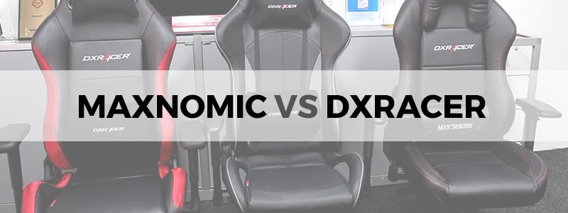 Maxnomic vs DXRacer: Who's the Winner? - The Tech Lounge