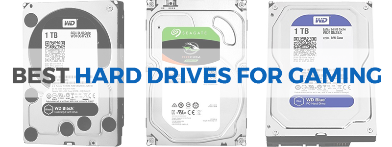 8 Best Hard Drives For Gaming In 2019 Internal And External The