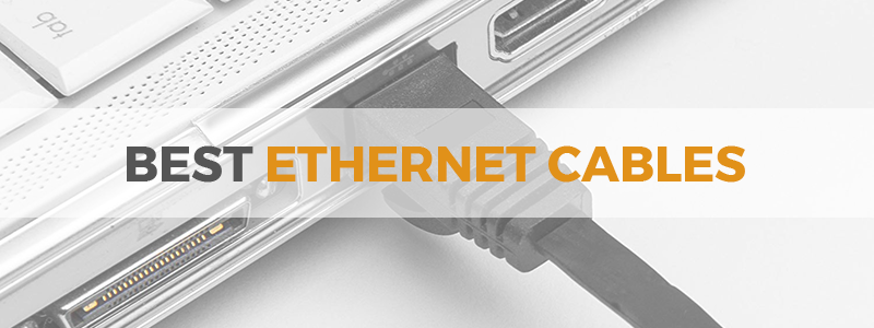 best ethernet cables
