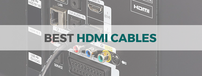 best hdmi cables