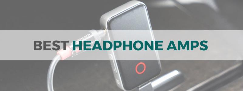best headphone amps