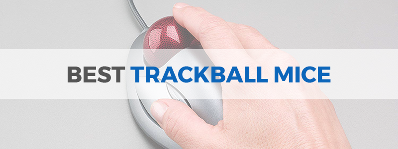 7 Best Trackball Mice in 2019 - Wired and Wireless - The