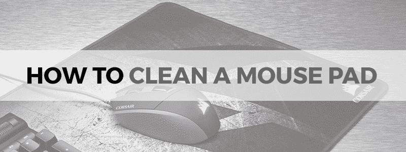 how to clean a mouse pad