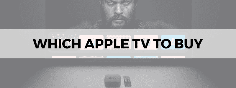which apple tv to buy