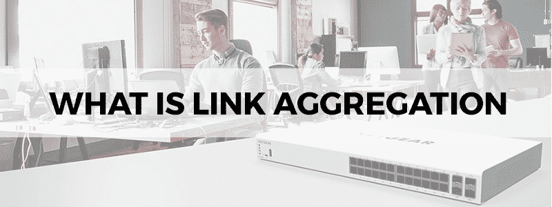 what is link aggregation