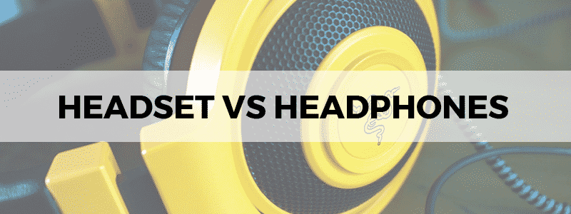 headset vs headphones