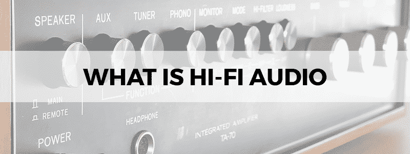 what is hi-fi audio