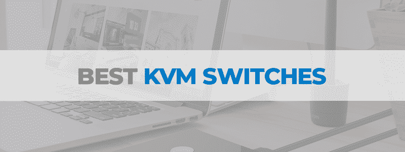 the best KVM switches