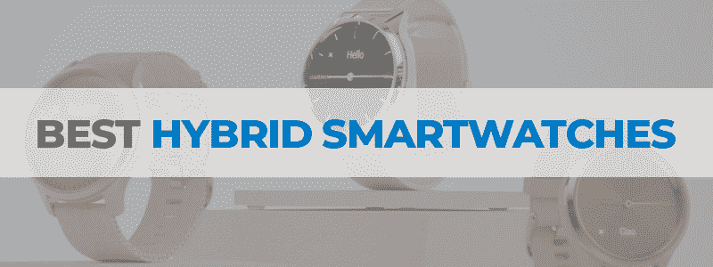 the best hybrid smartwatches