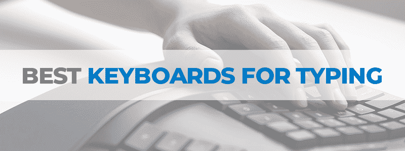 the best keyboards for typing