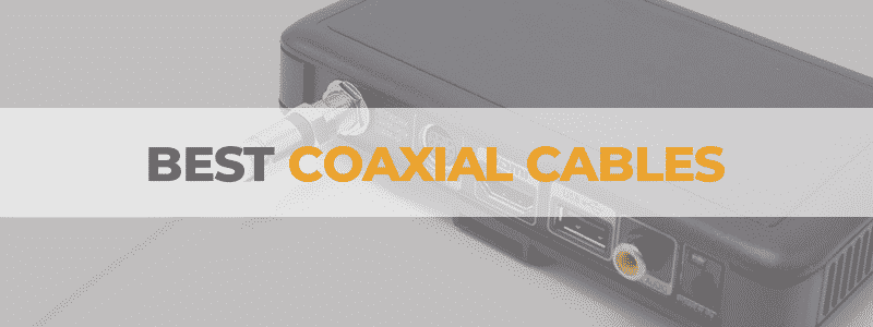 the best coaxial cables