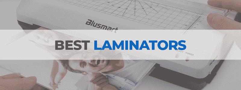 the best laminators