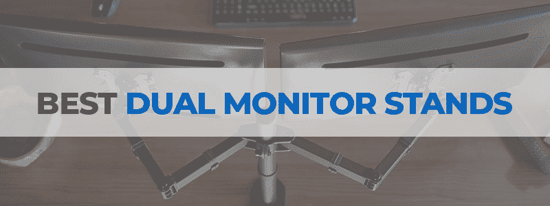 the best dual monitor stands