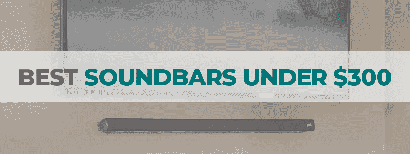 the best soundbars under 300