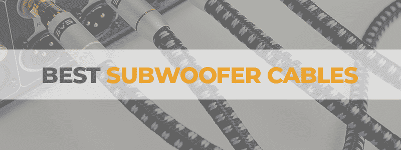 the best subwoofer cables