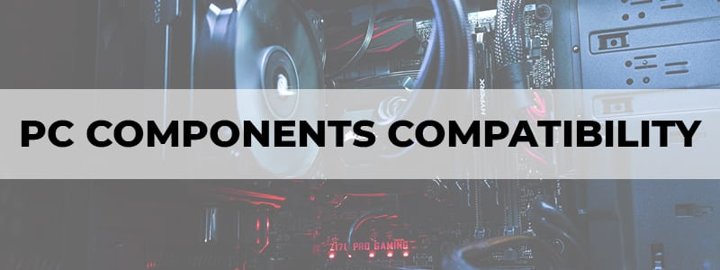pc components compatibility