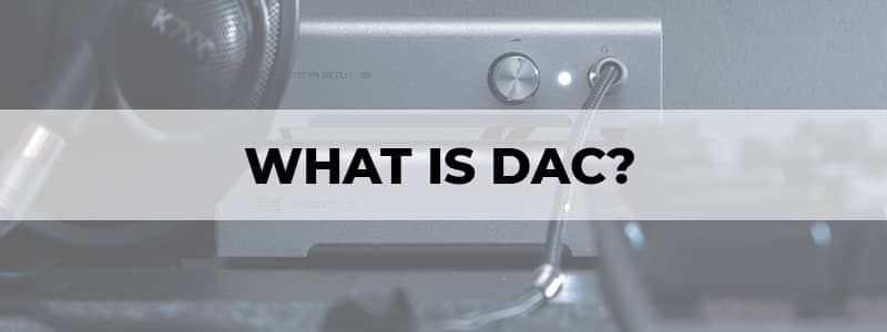what is dac