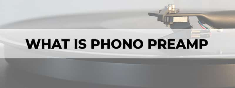 what is phono preamp