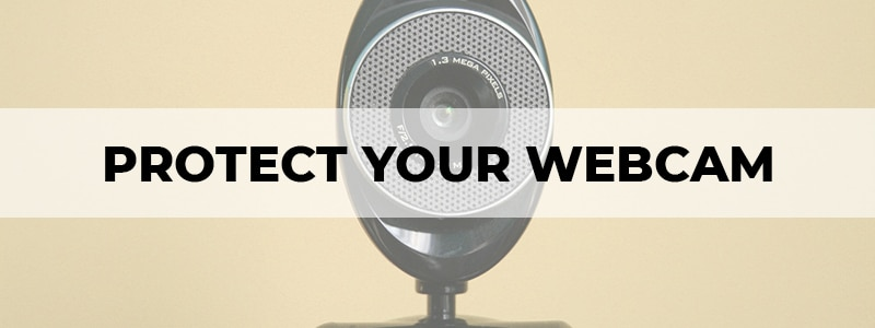 how to protect your webcam