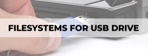 filesystems for usb drive