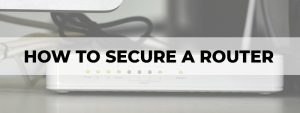 how to secure a router