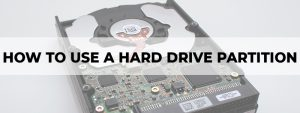 when and how to use a hard drive partition