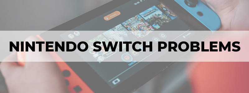 nintendo switch problems
