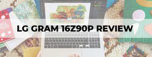 lg gram 16z90p review